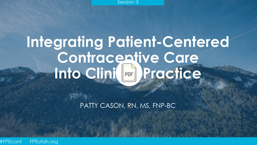 2019 Contraceptive Education & Training Conference Session 3: Patient-Centered Contraceptive Counseling